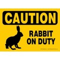 Express Yourself Signs - CAUTION - Rabbit on duty (4/case)<br>Item number: 69134: Small animals Miscellaneous